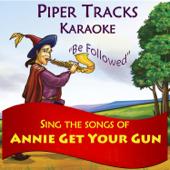 Sing the Songs of 'Annie Get Your Gun' (Karaoke)