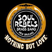 Soul Rebels Brass Band - Rock With You
