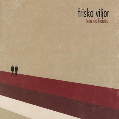 Tour de Hearts - Friska Viljor