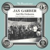 The Uncollected: Jan Garber and His Orchestra