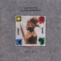 Ladysmith Black Mambazo - Shaka Zulu artwork