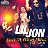 Outta Your Mind (feat. LMFAO) - Single