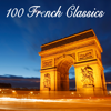 100 French Classics - Various Artists