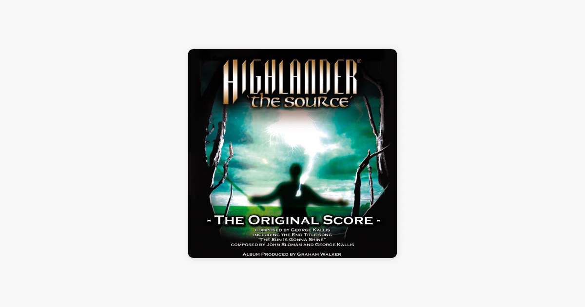 Highlander The Source Original Score By George Kallis On Le Music