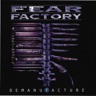 Demanufacture (Bonus Track Version) - Fear Factory