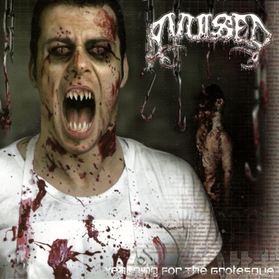 Yearning for the Grotesque - Avulsed