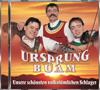 Unsere schönsten volkstümlichen Schlager - Ursprung Buam
