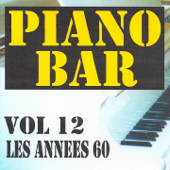 Piano bar, vol. 12 - Les années 60