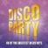 Various Artists - Disco Party - 40 of the Greatest Disco Hits