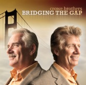 Crowe Brothers - God Has Been So Good To Me