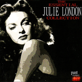 The Essential Julie London Collection