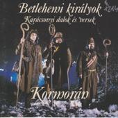 Kormorán: Betlehemi királyok - Karácsonyi dalok és versek