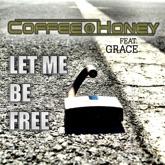 Let Me Be Free - Single