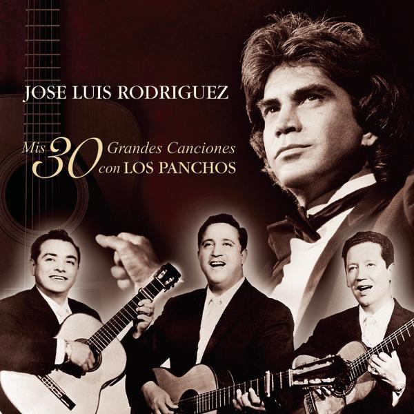 Resultado de imagen para Los Panchos y José Luis Rodriguez Mis 30 Mejores Canciones