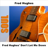 Fred Hughes - Oo Wee Baby I Love You - Original