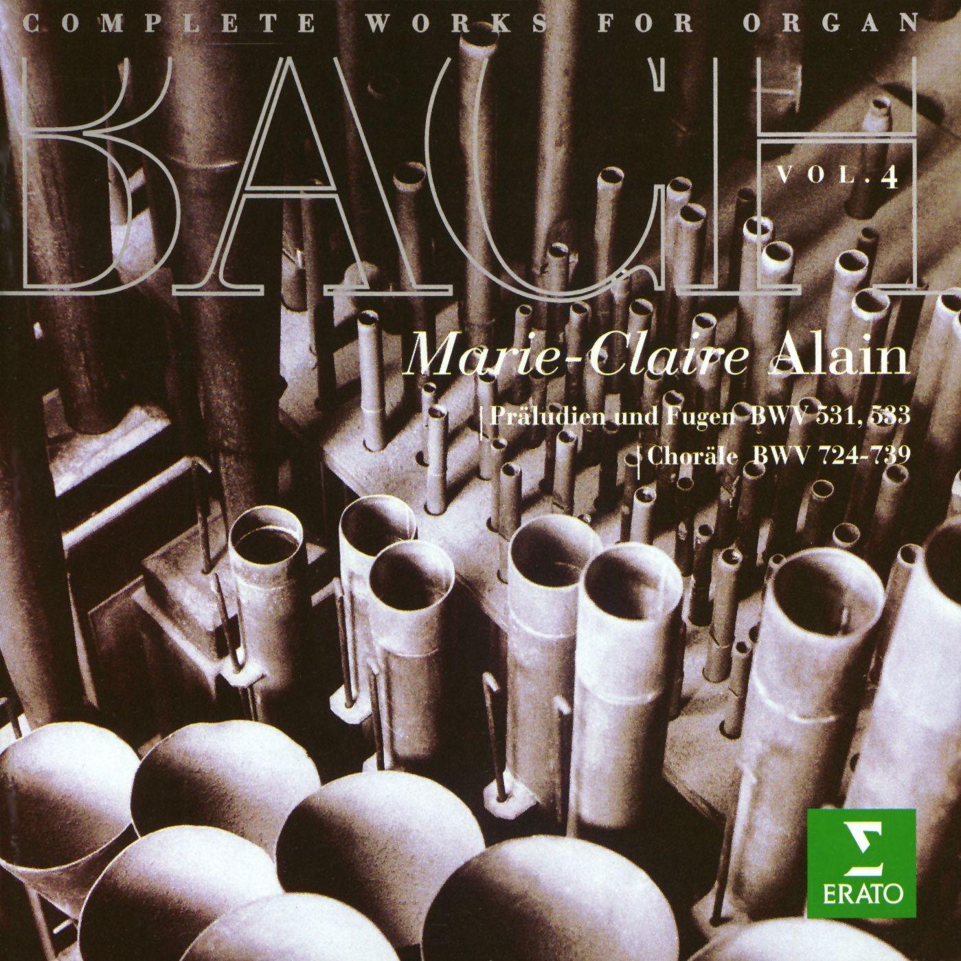 Bach: Complete Organ Works, Volume 4