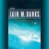 Iain Banks - Consider Phlebas (Unabridged)  artwork