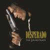 Desperado (Original Soundtrack) - Various Artists