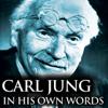 Carl Jung - Carl Jung in His Own Words portada