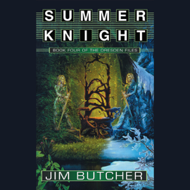 Summer Knight: The Dresden Files, Book 4 (Unabridged) audiobook