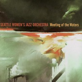 Seattle Women's Jazz Orchestra - Waltz of the Jellyfish