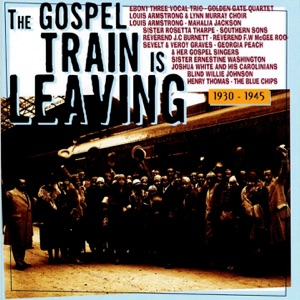 The Gospel Train Is Leaving 1930-1945