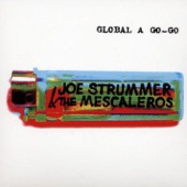 Joe Strummer - Mega Bottle Ride