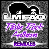 Party Rock Anthem (Remixes) [feat. Lauren Bennett & GoonRock]