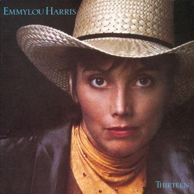 Thirteen - Emmylou Harris