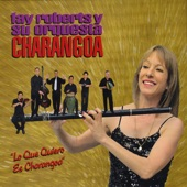 Orquesta CHARANGOA - Que Viva La Charanga