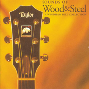 Sounds of Wood & Steel - A Windham Hill Collection - Various Artists - Various Artists