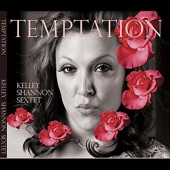 Kelley Shannon - Temptation