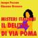Jacopo Pezzan & Giacomo Brunoro - Il delitto di via Poma. Un giallo senza fine: Misteri Italiani