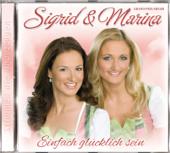 Einfach Glücklich Sein-Sigrid & Marina