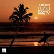 Hawaiian Luau Party Music - Luau Music for Hawaii Party, Tropical Party and Hawaiian Luaus - Best Hawaiian Luau - Best Hawaiian Luau