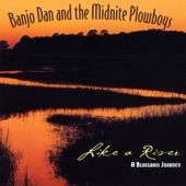 Banjo Dan and the Mid-nite Plowboys - Up On a Mountain