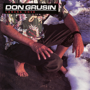 Don Grusin - Laguna Cove