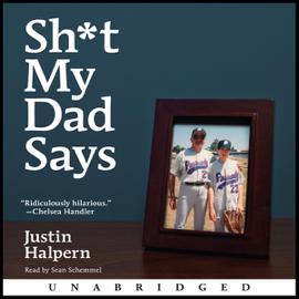 Sh-t My Dad Says (Unabridged) audiobook