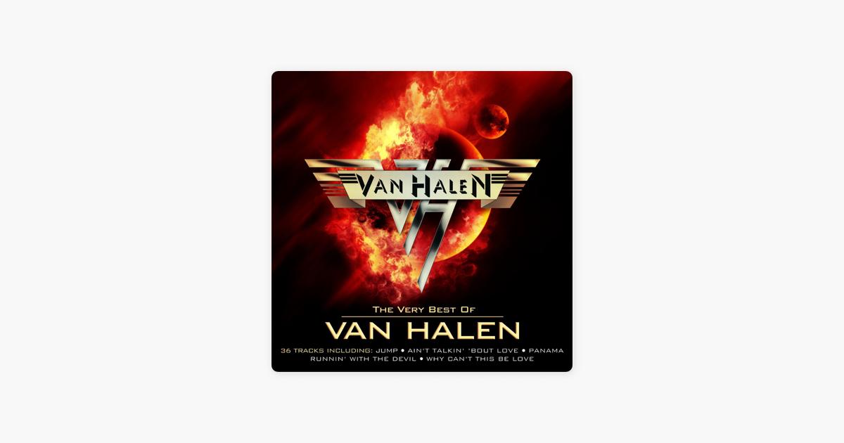 The Very Best Of Van Halen Remastered De Van Halen En Apple Music