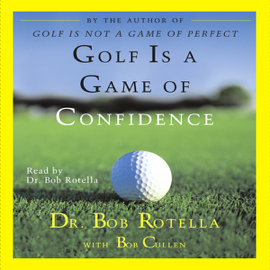 Golf Is a Game of Confidence audiobook