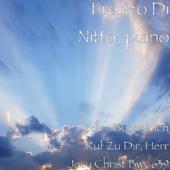 Bach - Busoni: Ich Ruf Zu Dir, Herr Jesu Christ Bwv 639