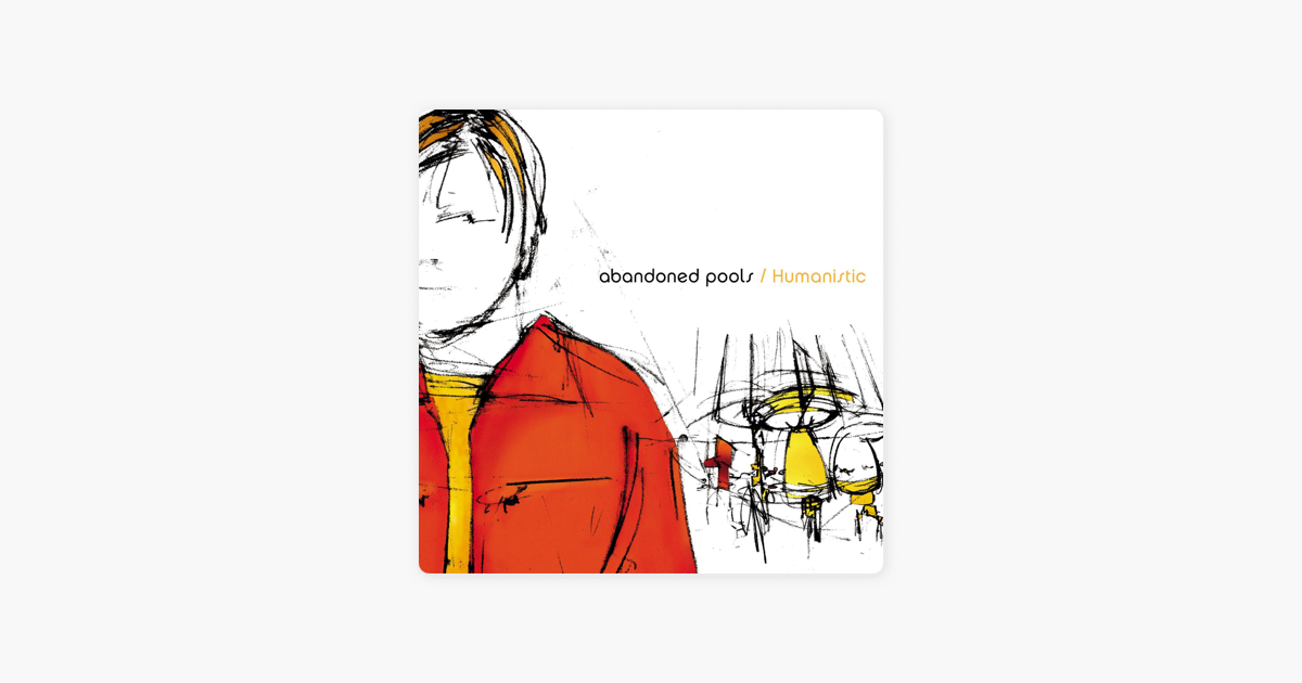Humanistic By Abandoned Pools On Apple Music
