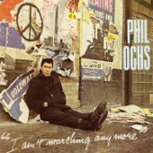 Phil Ochs - In The Heat Of The Summer