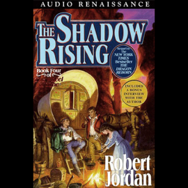 The Shadow Rising: Book Four of the Wheel of Time (Unabridged) audiobook