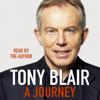 A Journey - Tony Blair
