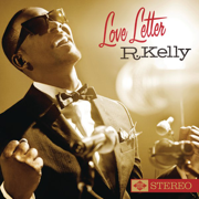 Love Letter - R. Kelly - R. Kelly
