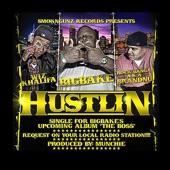Hustlin (feat. Wiz Khalifa & Rock Banga a.k.a. BrandNu) - EP