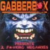Gabberbox Presents: 2 Fucking Megamixes, Pt. 1, 2000