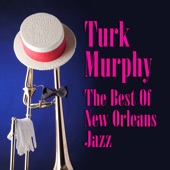 Turk Murphy - Tishomingo Blues