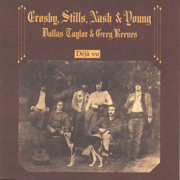 Déjà Vu - Crosby, Stills, Nash & Young - Crosby, Stills, Nash & Young